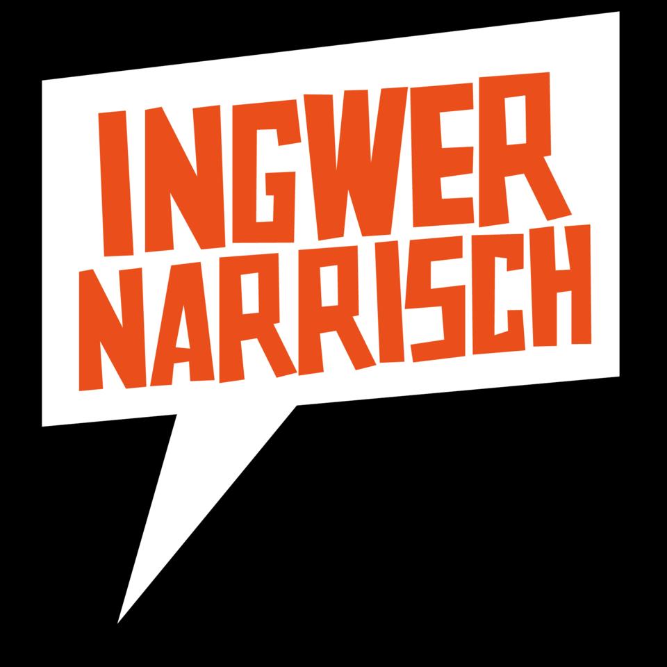 Ingwer Narrisch