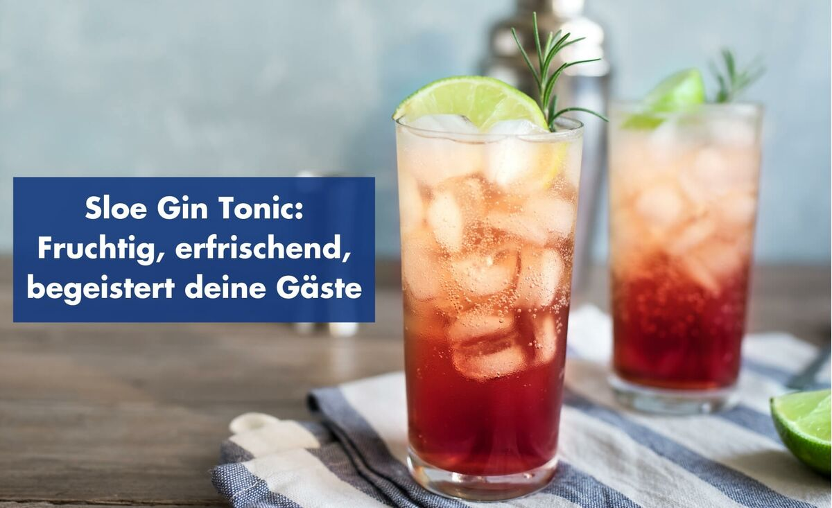 Sloe Gin Tonic - fruchtig und erfrischend